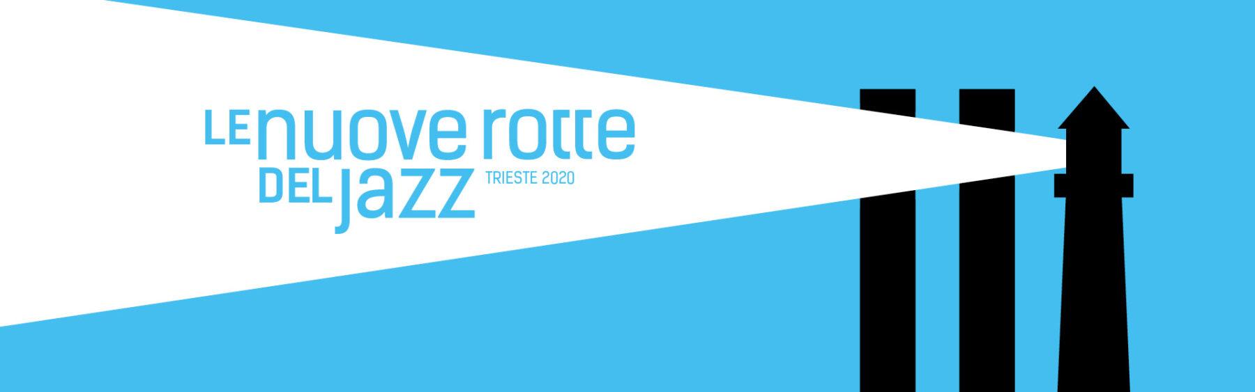 Le nuove rotte del jazz 2020